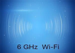 6 GHz Wi-Fi