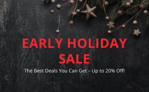 Early Holiday Sale